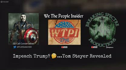 Impeach Trump? ...Tom Steyer Revealed