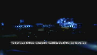 The Battle on Biology, Gearing for Civil Unrest & Detecting Deception