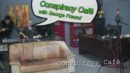 IT'S A DOG EAT DOG WORLD ON CONSPIRACY CAFE 2013-03m-21