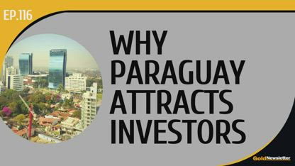 No News Is Good News for Investors in Paraguay