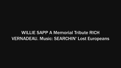 WILLIE SAPP: A Memorial Tribute RICH VERNADEAU