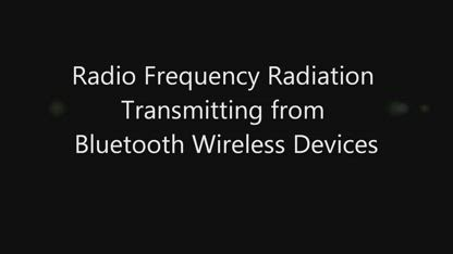 Is Bluetooth Safe? Radio Frequency Radiation Wireless Microwave EMF Protection