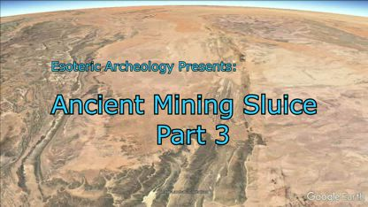 Ancient Mining Sluice part 3