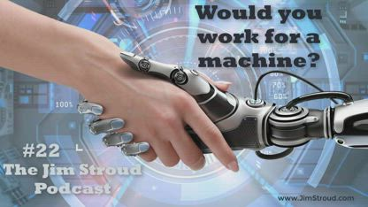 Would you work for a machine?