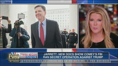 Jarrett: New docs show Comey's FBI ran secret operation against Trump