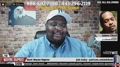 Wayne Dupree Show Ep 899 - Manafort Agrees To Help Mueller; Guest - Michelle Beckford Hoge