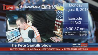 Episode #1343 - The Pete Santilli Show- Monday- August 07 , 2018