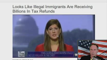Looks Like Illegal Immigrants Are Receiving Billions In Tax Refunds