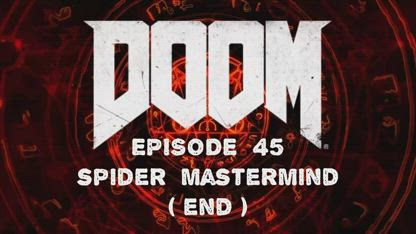 Doom (2016) - 45 - Spider Mastermind (END)