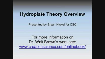 Hydroplate Theory Overview (parts 1-6 combined)