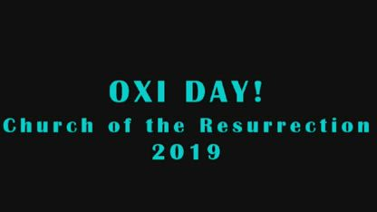 OXI Day! Church of the Resurrection 2019