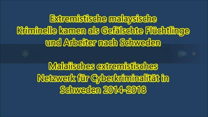 (GERMAN) Audio:  Malaysian Cyber Crime Network in Sweden   Fake Refugees Cyber Terror Cell  (Audio)
