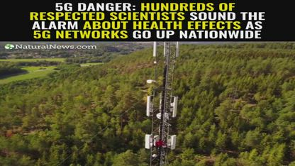 5G Danger: Hundreds of respected scientists sound the alarm about health effects as 5G networks go up nationwide