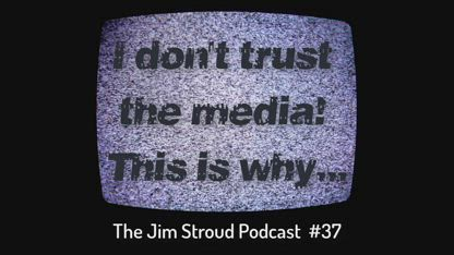 I don't trust the mainstream media. This is why... [podcast]