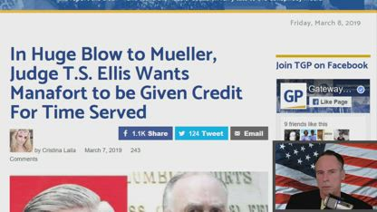 In Huge Blow to Mueller, Judge T.S. Ellis Wants Manafort to be Given Credit For Time Served