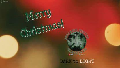 Merry Christmas 2018 - Dark to Light