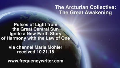 The Great Awakening:  A Channeled Message from the Arcturian Collective