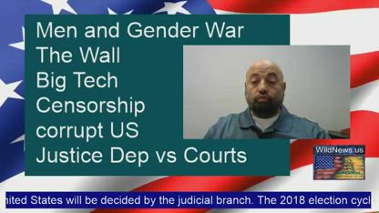 Live Stream -- on the gender war, the wall, the Big Tech Censorship, and DC swamp conspiracies