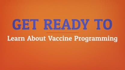 Learn About Vaccine Programming