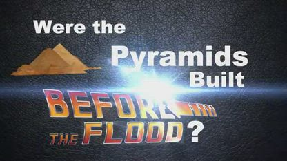 Were the Pyramids Built Before the Flood? Disclaim: Pyramids DO show water damage from Ice Age rains