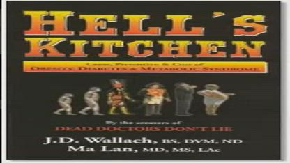 Hell_s Kitchen by Dr. Joel Wallach _ Dr. Ma Lan