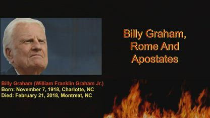 Billy Graham, Rome & Apostates (Part 1) - by Dr Ian R K Paisley