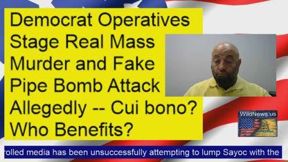 Democrat operatives stage tragedies (allegedly)