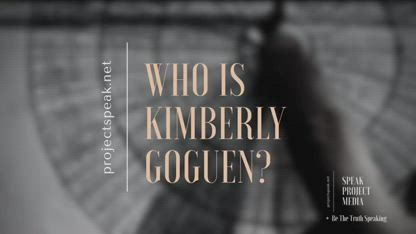 "Who Is Kimberly A. Goguen aka Kim ""Possible""  ? PT. 6"