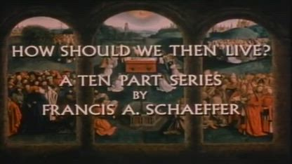 Francis Schaeffer - How Then Shall We Live - 01 - The Roman Age
