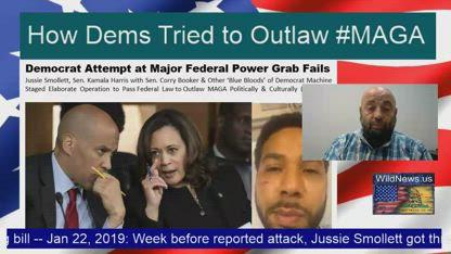"How Dems Tried to Outlaw #MAGA -- Senators Harris' & Booker' ""False-Flag-Smollett-Operation"" failed failed for now"