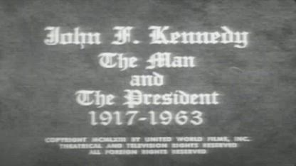 John F. Kennedy-The Man and The President (1917-1963) Documentary