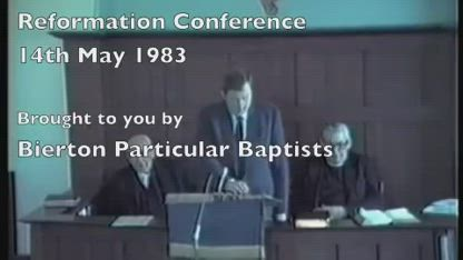 Ian Paisley Reformation Conference Part 3