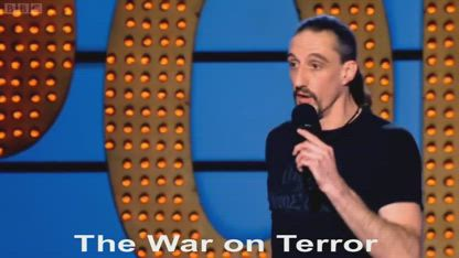 Stand-up comic: The War On Terror