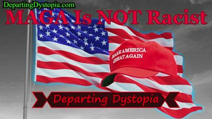 MAGA Is NOT Racist - Liberal Intolerance | Departing Dystopia