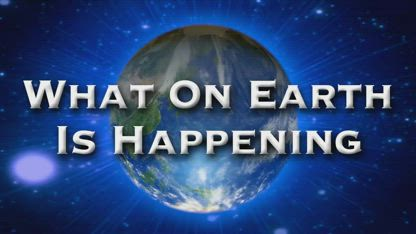 What On Earth Is Happening - Episode #203