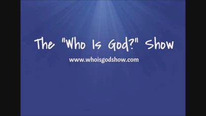 """The """"Who Is God?"""" Show Episode 1: Creation Science is NOT the Gospel, but it's STILL important and here's why."""