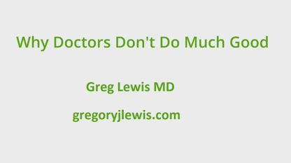 How Much Good Does a Doctor Do?