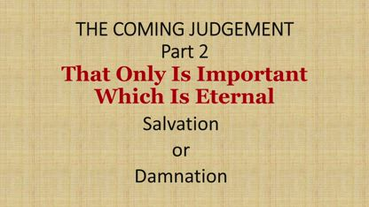 The Coming Judgement Part 2