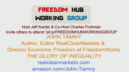FHWG - John Tamny - The Glory of Inequality