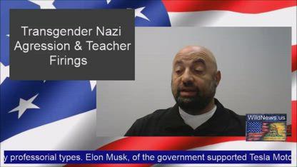 On Transgender Nazis & School Teacher Firings