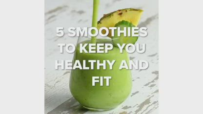 5 Smoothies To Keep You Healthy And Fit