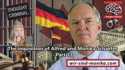The inquisition of Alfred and Monika Schaefer - Part 11
