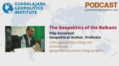Filip Kovačević: The Geopolitics of the Balkans