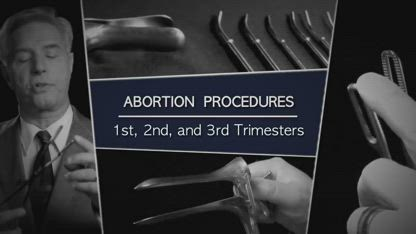 Abortion Procedures: 1st, 2nd, and 3rd Trimesters
