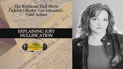 Explaining Jury Nullification | KrisAnne Hall