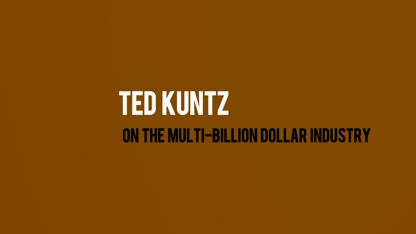 Ted Kuntz - On the Multi-Billion Dollar Vaccine Industry