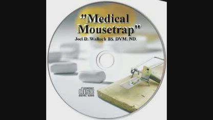 Medical Mousetrap by Dr. Wallach