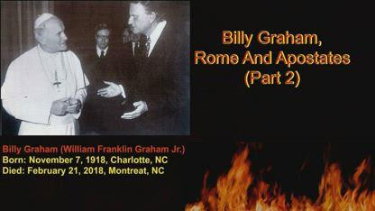 Billy Graham, Rome & Apostates (Part 2) - Dr Ian R K Paisley