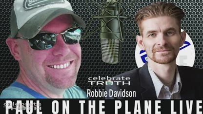 Changing The World on Flat Earth w/ Paul on the Plane & Robbie Davidson