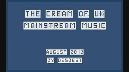The cream of uk mainstream pop music august 2010